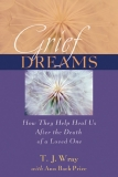 Grief Dreams How They Help Heal Us After the Death of a Loved One