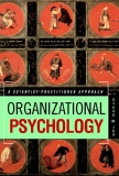ORGANIZATIONAL PSYCHOLOGY A SCIENTIST-PRACTITIONER APPROACH