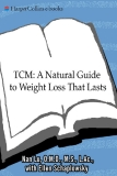 TRADITIONAL CHINESE MEDICINE: A Natural Guide to Weight Loss That Lasts