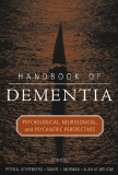 HANDBOOK OF DEMENTIA Psychological, Neurological, and Psychiatric Perspectives