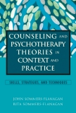 Counseling and Psychotherapy theoriesin context and practice