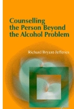 Counselling the Person Beyond the Alcohol Problem