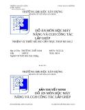 ĐỒ ÁN VỀ MÔN HỌC MÁY NÂNG VÀ CGH CÔNG TÁC LẮP GHÉP NHIỆM VỤ THIẾT KẾ: MC-CẦN TRỤC THÁP KB 160.2