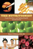 The Nutritionist Food, Nutrition, and Optimal Health Second Edition