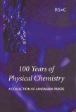 100 Years of Physical Chemistry