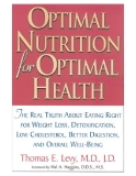 Optimal Nutrition for Optimal Health