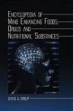 Encyclopedia of Mind Enhancing foods, drugs, and nutritional substances