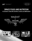 SPACE FOOD AND NUTRITION: An Educator's Guide With Activities in Science and Mathematics