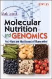 Molecular Nutrition and Genomics Nutrition and the Ascent of Humankind