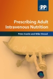 Prescribing Adult Intravenous Nutrition