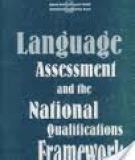 Language Assessment and the National Qualifications Framework