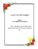 """Luận văn: """"Giải pháp mở rộng hoạt động tín dụng ngắn hạn tại NHNo&PTNT Việt Nam Chi nhánh Láng Hạ"""""""