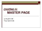CHƯƠNG IV:  MASTER PAGE