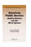 American Public Service: Radical Reform and the Merit System