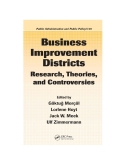 Business Improvement Districts Research, Theories, and Controversies