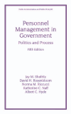 Personnel Management in Government: Politics and Process, Fifth Edition