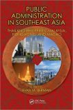PUBLIC ADMINISTRATION IN SOUTHEAST ASIA THAILAND, PHILIPPINES, MALAYSIA, HONG KONG, AND MACAO