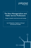 The New Managerialism and Public Service Professions