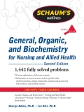 General, Organic, and Biochemistry for Nursing and Allied Health Second Edition