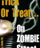 Zombies Don't Trick Or Treat: A Free Living Dead Halloween Poem By Rusty Fischer