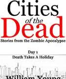 Death takes a holidayby william youngpublished at smashwords by william young