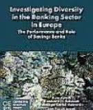 INVESTIGATING DIVERSITY  IN THE BANKING SECTOR  IN EUROPE: THE PERFORMANCE AND ROLE  OF SAVINGS BANKS