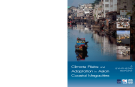 Climate Risks and   Adaptation in Asian  Coastal Megacities