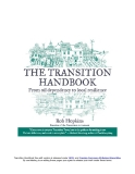 The Transition Handbook-From Oil Dependency to Local Resilience