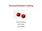 Directed Random Testing