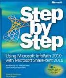 Using Microsoft InfoPath 2010 with Microsoft SharePoint 2010