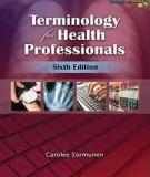 TERMINOLOGY FOR HEALTH PROFESSIONS Sixth Edition