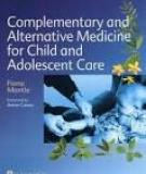 Complementary and Alternative Medicine for Child and Adolescent Care