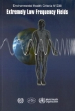 Environmental Health Criteria 238 EXTREMELY LOW FREQUENCY FIELDS