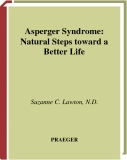 Asperger Syndrome Natural Steps toward a Better Life