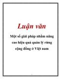 Luận văn: Một số giải pháp nhằm nâng cao hiệu quả quản lý rừng cộng đồng ở Việt nam