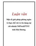 Luận văn: Một số giải pháp phòng ngừa và hạn chế rủi ro tín dụng tại chi nhánh NHNo&PTNT tỉnh Hải Dương