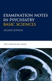 Examination Notes in Psychiatry BASIC SCIENCES 2nd edition