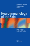 Neuroimmunology of the Skin Basic Science to Clinical Practice