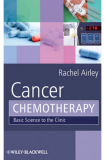 Cancer Chemotherapy Rachel Airley Cancer Research Scientist and Lecturer in Pharmacology