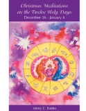 Christmas Meditations on the Twelve Holy Days
