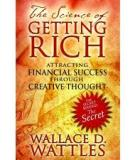The Science Of Getting Rich - As Featured In The Best-Selling'secret' By Rhonda Byrne