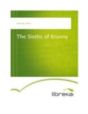 The Sloths of Kruvny
