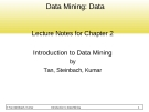 Data Mining: Data  Lecture Notes for Chapter 2 Introduction to Data Mining