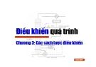 Điều khiển quá trình - Chương 3: Các sách lược điều khiển