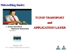 Networking Basics - TCP/IP TRANSPORT and APPLICATION LAYER