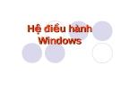 Tài liệu hệ điều hành Windows