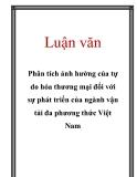 Luận văn: Phân tích ảnh hưởng của tự do hóa thương mại đối với sự phát triển của ngành vận tải đa phương thức Việt Nam