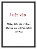 Luận văn: Những hiểu biết về phòng Thương mại và Công Nghiệp Việt Nam