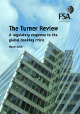 The Turner Review: A regulatory response to the  global banking crisis