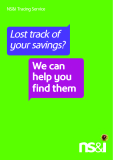NS&I Tracing Service Lost track of your savings? We can help you find them